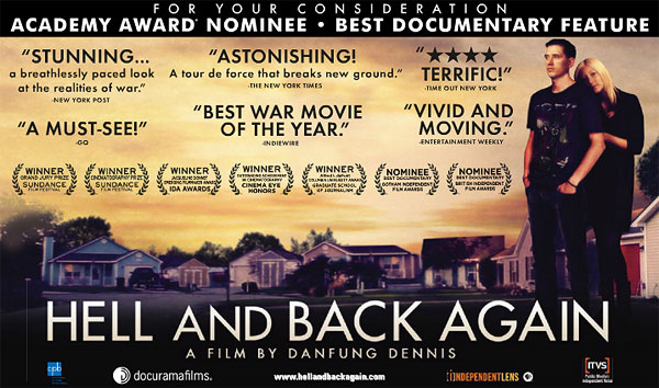 documentary hell and back again Hell and back again is a cinematically revolutionary film that asks and answers these questions with a power and intimacy no previous film about the conflict in afghanistan has been able to achieve it is a masterpiece in the cinema of war.