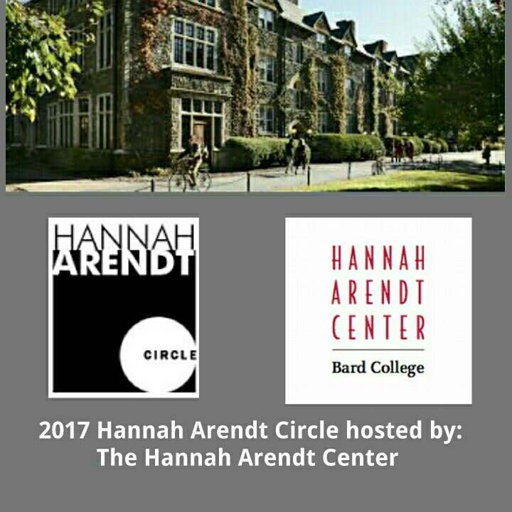[HA CIRCLE 2017: Hosted by the Hannah Arendt Center at Bard College]