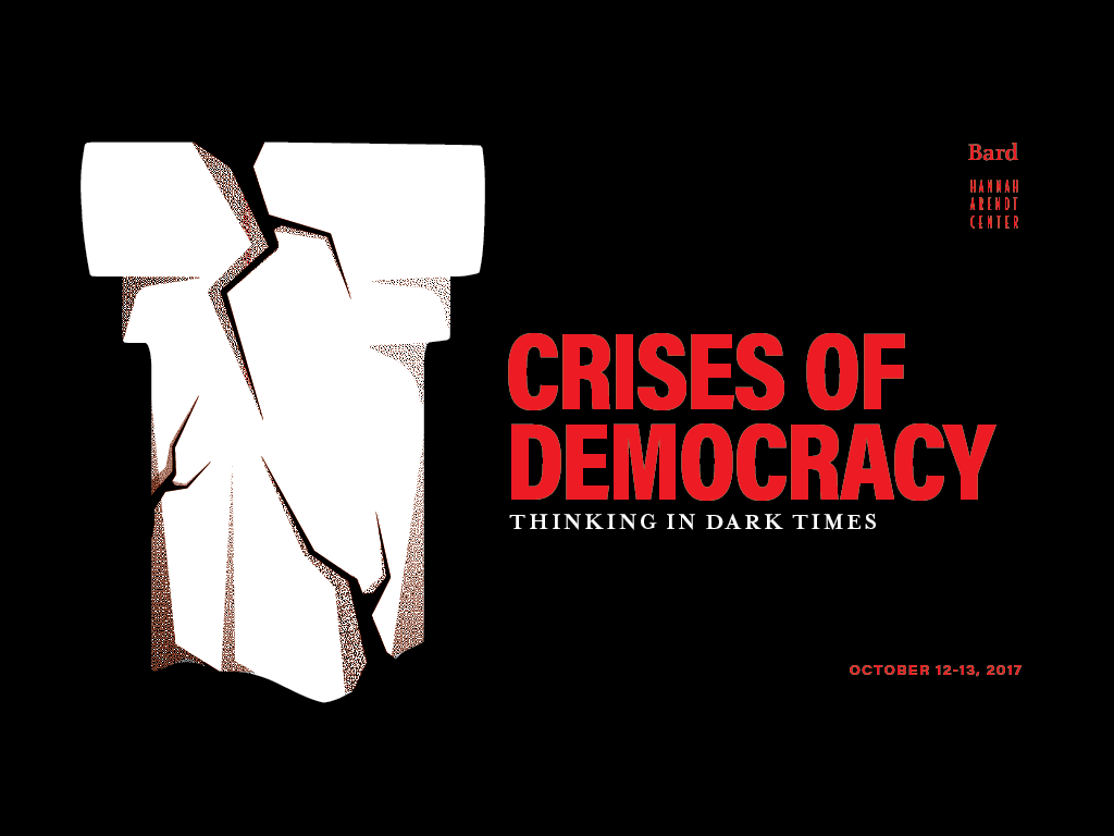 "[""Crises of Democracy: Thinking in Dark Times""]"